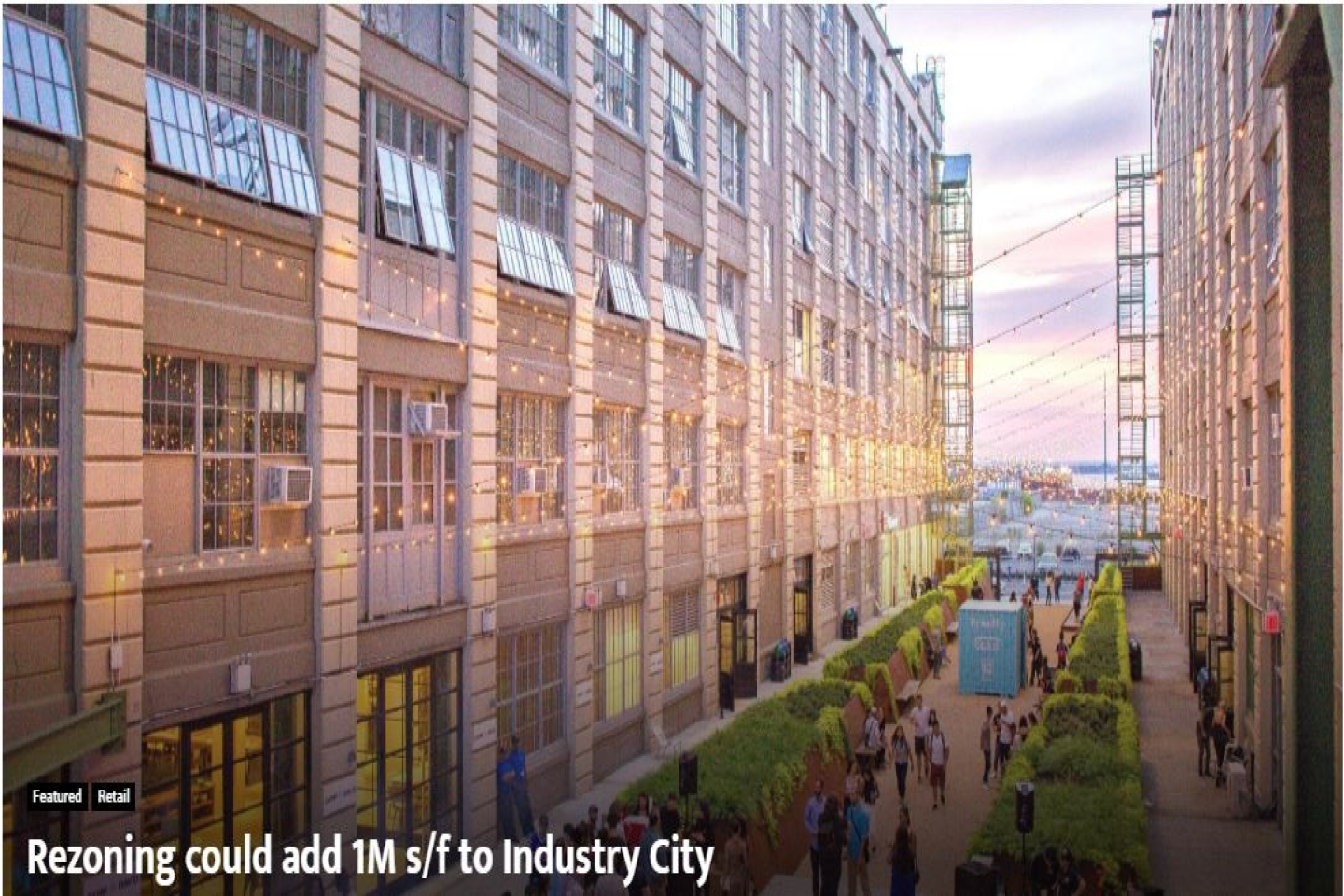 Rezoning Could Add 1M S/F To Industry City - Real Estate Weekly featuring Jakub Nowak